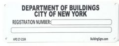 BUILDING REGISTRATION NUMBER (Serial Number Signage HMC §27-2104,WHITE ALUMINUM SIGN)