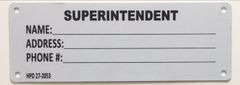 SUPERINTENDENT SIGN (WHITE ALUMINUM SIGN)