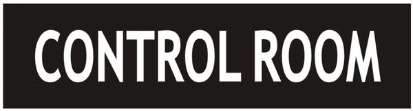 CONTROL ROOM SIGN - BLACK (ALUMINUM SIGN 2X7.75)