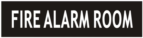 FIRE ALARM ROOM SIGN - BLACK (ALUMINUM SIGNS 2X7.75)