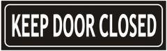 KEEP DOOR CLOSED SIGN (ALUMINUM SIGNS 3X10)
