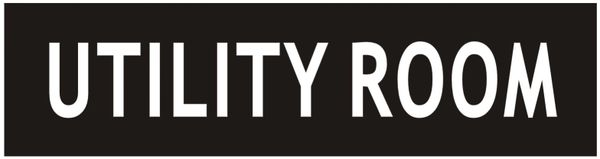 UTILITY ROOM SIGN - BLACK (ALUMINUM SIGNS 2X7.75)