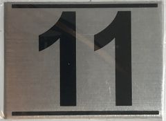 z- APARTMENT NUMBER SIGN – 11 -BRUSHED ALUMINUM (ALUMINUM SIGNS 2.25X3)