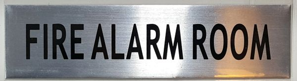 FIRE ALARM ROOM SIGN - BRUSHED ALUMINUM (ALUMINUM SIGNS 2X7.75)