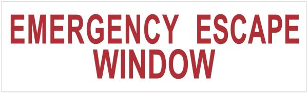 EMERGENCY ESCAPE WINDOW SIGN- WHITE (ALUMINUM SIGNS 3X10)