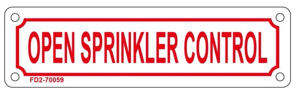 OPEN SPRINKLER CONTROL SIGN (ALUMINUM SIGN SIZED 2X7)