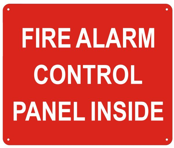 FIRE ALARM CONTROL PANEL LOCATED INSIDE SIGN- REFLECTIVE !!! (ALUMINUM SIGNS 10X12)