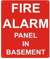 FIRE ALARM PANEL IN BASEMENT SIGN (ALUMINUM SIGNS 10X12)