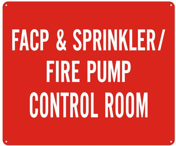 FACP & SPRINKLER FIRE PUMP CONTROL ROOM SIGN- REFLECTIVE !!! (ALUMINUM SIGN 10X12)