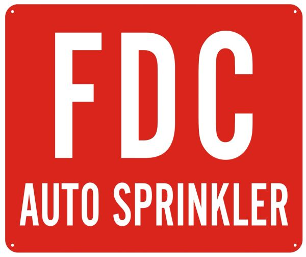 FDC AUTO SPRINKLER SIGN- REFLECTIVE !!! (ALUMINUM SIGNS 10X12)