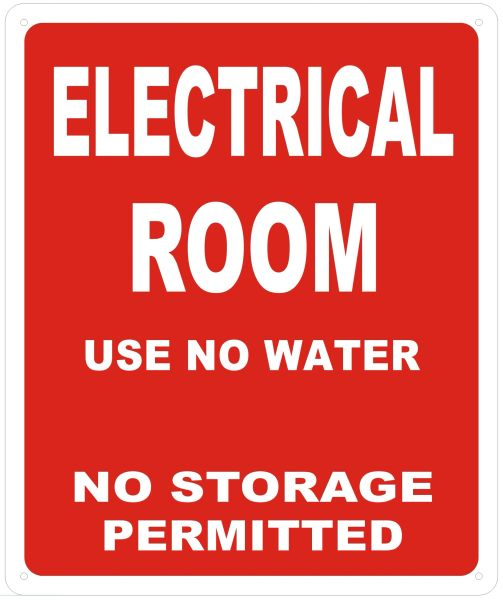 ELECTRICAL ROOM USE NO WATER NO STORAGE PERMITTED SIGN- REFLECTIVE !!! (ALUMINUM SIGNS 12X10)