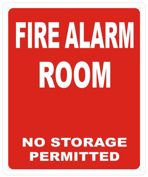 FIRE ALARM ROOM NO STORAGE PERMITTED SIGN - REFLECTIVE !!! (ALUMINUM SIGNS 12X10)