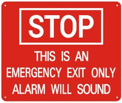 STOP THIS IS AN EMERGENCY EXIT ONLY ALARM WILL SOUND SIGN- REFLECTIVE !!! (ALUMINUM SIGNS 10x12)