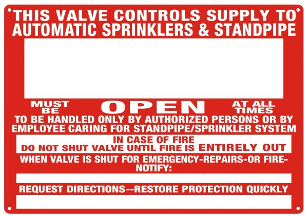 THIS VALVE CONTROLS SUPPLY TO AUTOMATIC SPRINKLERS & STANDPIPE SIGN - REFLECTIVE !!! (ALUMINUM SIGNS 10x7)