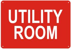 UTILITY ROOM SIGN- REFLECTIVE !!! (ALUMINUM SIGNS 7X10)