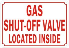 GAS SHUT-OFF VALVE LOCATED INSIDE SIGN- REFLECTIVE !!! (ALUMINUM SIGNS 7X10)