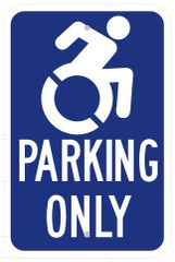 HANDICAP PARKING ONLY SIGN- BLUE BACKGROUND (ALUMINUM SIGNS 18X12)