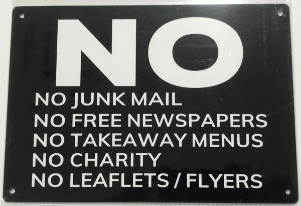 NO JUNK MAIL NO FLYERS/LEAFLETS NO TAKEAWAY MENUS NO FREE NEWSPAPERS THANK YOU SIGN- BLACK BACKGROUND (ALUMINUM SIGNS 7X10)