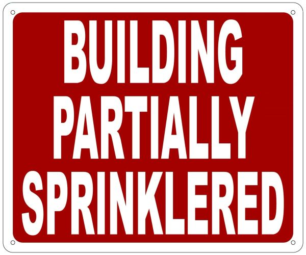 BUILDING PARTIALLY SPRINKLERED SIGN- REFLECTIVE !!! (ALUMINUM SIGNS 10X12)