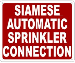 SIAMESE AUTOMATIC SPRINKLER CONNECTION SIGN- REFLECTIVE !!! (ALUMINUM SIGNS 10X12)