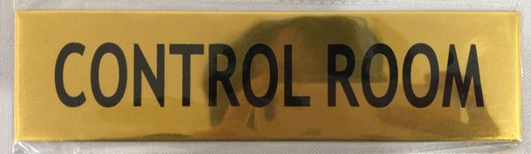 CONTROL ROOM SIGN - GOLD ALUMINUM (ALUMINUM SIGNS 2X7.75)