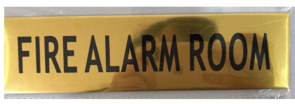 FIRE ALARM ROOM SIGN - GOLD ALUMINUM (ALUMINUM SIGNS 2X7.75)