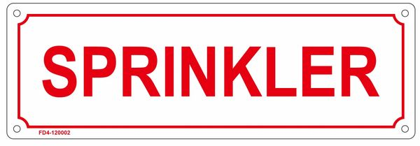 SPRINKLER SIGN (ALUMINUM SIGN SIZED 4X12)