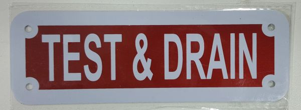 TEST AND DRAIN SIGN (ALUMINUM SIGNS 2X6)