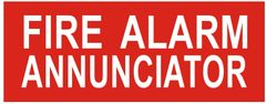 FIRE ALARM ANNUNCIATOR SIGN (ALUMINUM SIGNS 3X7.75)