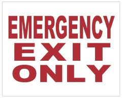 EMERGENCY EXIT ONLY SIGN (ALUMINUM SIGNS 4X5)