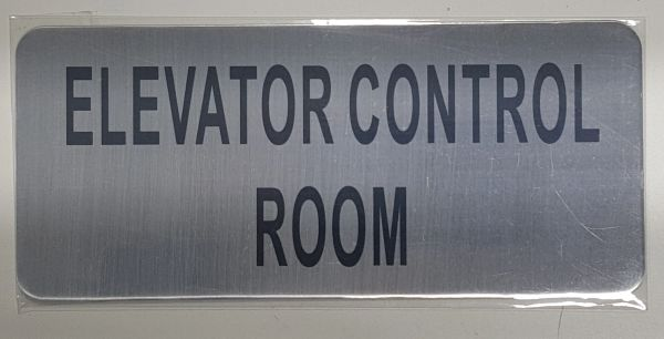 ELEVATOR CONTROL ROOM SIGN – BRUSHED ALUMINUM (ALUMINUM SIGNS 3.5x8)- The Mont Argent Line