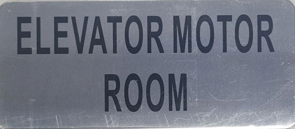 ELEVATOR MOTOR ROOM SIGN – BRUSHED ALUMINUM (ALUMINUM SIGNS 3.5X8)- The Mont Argent Line