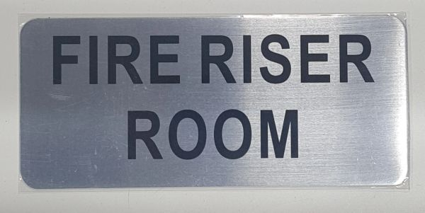 FIRE RISER ROOM SIGN- BRUSHED ALUMINUM (ALUMINUM SIGNS 3.5X8)- The Mont Argent Line