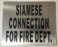 SIAMESE CONNECTION FOR FIRE DEPARTMENT SIGN- BRUSHED ALUMINUM (ALUMINUM SIGNS 10X12)- The Mont Argent Line
