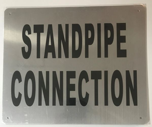 STANDPIPE CONNECTION SIGN- BRUSHED ALUMINUM (ALUMINUM SIGNS 10X12)- The Mont Argent Line