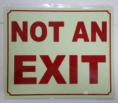 NOT AN EXIT SIGN - PHOTOLUMINESCENT GLOW IN THE DARK SIGN (PHOTOLUMINESCENT ALUMINUM SIGNS 10X12)