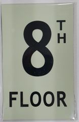 FLOOR NUMBER SIGN - 8TH FLOOR SIGN - PHOTOLUMINESCENT GLOW IN THE DARK SIGN (PHOTOLUMINESCENT ALUMINUM SIGNS 8X5)