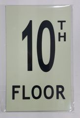 FLOOR NUMBER SIGN - 10TH FLOOR SIGN - PHOTOLUMINESCENT GLOW IN THE DARK SIGN (PHOTOLUMINESCENT ALUMINUM SIGNS 8X5)
