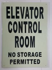 ELEVATOR CONTROL ROOM NO STORAGE PERMITTED SIGN - PHOTOLUMINESCENT GLOW IN THE DARK SIGN (PHOTOLUMINESCENT ALUMINUM SIGNS 14X10)