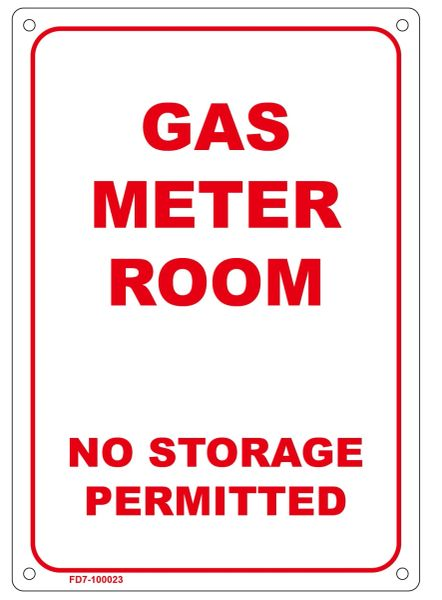 GAS METER ROOM NO STORAGE PERMITTED SIGN (ALUMINUM SIGN SIZED 7X10)