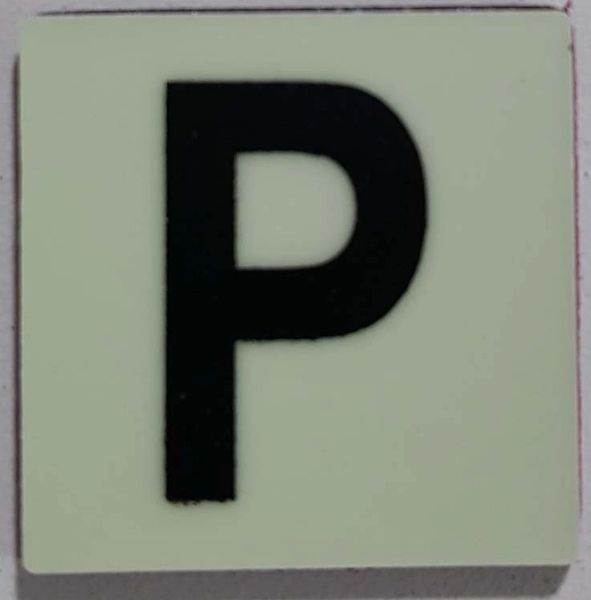 Glow in dark Number P sign The Liberty Line (Aluminum SIGNS 1x1, 3 RCNY §505-01)