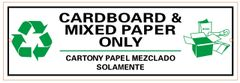 CARDBOARD AND MIXED PAPER ONLY SIGN- WHITE BACKGROUND (ALUMINUM SIGNS 4X12)