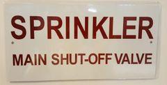 SPRINKLER MAIN SHUT-OFF VALVE SIGN- WHITE BACKGROUND (ALUMINUM SIGNS 5X10)