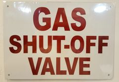 GAS SHUT-OFF VALVE SIGN- WHITE BACKGROUND (ALUMINUM SIGNS 7X10)