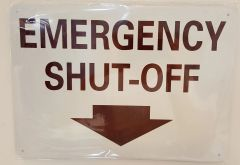 EMERGENCY SHUT-OFF SIGN- DOWNWARDS ARROW- WHITE BACKGROUND (ALUMINUM SIGNS 10X14)