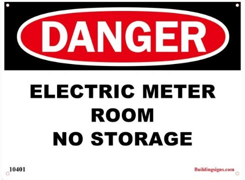 Danger Electric Meter Room - No Storage SIGN