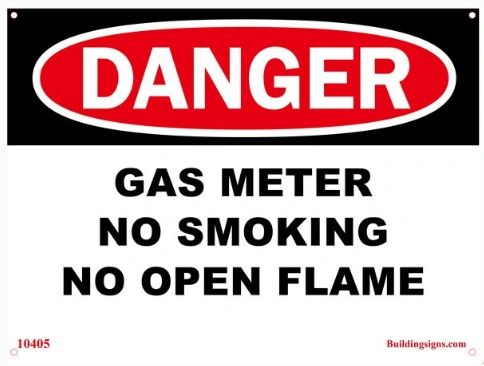 DANGER Gas Meter No Smoking No Open Flame SIGN