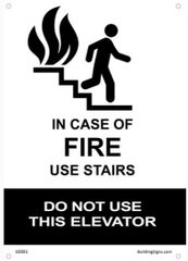 In Case of Fire Use Stairs - DO NOT Use Elevator SIGN (Aluminum)