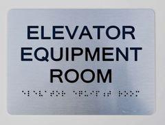 Elevator Equipment Room ADA Sign - The sensation line