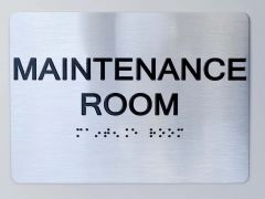 MAINTENANCE ROOM Sign ADA Sign The sensation line
